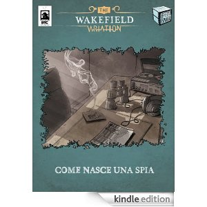 TWV - Come Nasce Una Spia - Kindle Edition